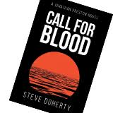 Call for Blood the newest WWII Historical Fiction by Steve Doherty
