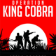 Operation King Cobra a historical fiction and action/adventure